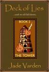 The Tower - Jade Varden