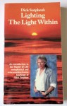 Dick Sutphen's Lighting the Light Within - Dick Sutphen