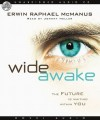 Wide Awake: The Future is Waiting Within You - Erwin Raphael McManus, Johnny Heller