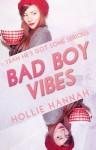 Bad Boy Vibes - Hollie Hannah