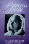 Princess Merle: The Romantic Life of Merle Oberon - Charles Higham, Roy Moseley