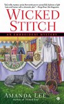 Wicked Stitch: An Embroidery Mystery - Amanda Lee