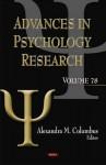 Advances in Psychology Research, Volume 78 - Alexandra M. Columbus