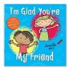 I'm Glad You're My Friend - Cathy Phelan, Danielle McDonald