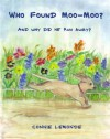 Who Found Moo-Moo? - Connie Lemonde