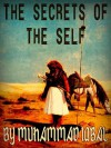 The Secrets of the Self - Muhammad Iqbal, Reynold Alleyne Nicholson