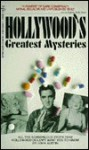 Hollywood's Greatest Mysteries/All the Scandalous Truth That Hollywood Doesn't Want You to Know - John Austin