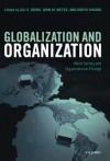 Globalization and Organization: World Society and Organizational Change (Clarendon Law) - Gili S. Drori, John W. Meyer, Hokyu Hwang