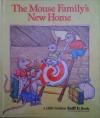 The Mouse Family's New Home - Edith Kunhardt, Diane Dawson Hearn