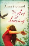 The Art of Leaving - Anna Stothard