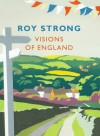 Visions of England - Roy C. Strong