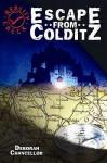 Escape From Colditz (Reality Check) - Deborah Chancellor