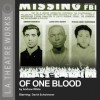 Of One Blood (Library Edition Audio CDs) (L.A. Theatre Works Audio Theatre Collections) - Andrew White