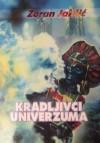 Kradljivci univerzuma - Zoran Jakšić