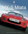 Mazda MX-5 Miata - The book of the world's favourite sportscar - Brian Long