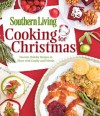 Cooking for Christmas: Favorite Holiday Recipes to Share with Family and Friends - Southern Living Magazine
