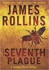 The Seventh Plague - James Rollins