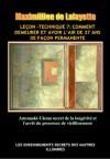 Leçon-Technique 7: Comment demeurer et avoir l'air de 37 ans de façon permanente. Anunnaki-Ulema secret de la longévité et l'arrêt du processus de vieillissement (French Edition) - Maximillien de Lafayette