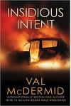 Insidious Intent (Tony Hill / Carol Jordan) - Val McDermid