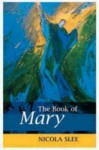 The Book of Mary - Nicola Slee