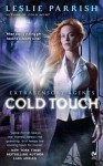 [(Cold Touch : Extrasensory Agents)] [By (author) Leslie Parrish] published on (September, 2011) - Leslie Parrish