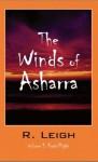 The Winds of Asharra: Vol. 1 First Flight - R. Leigh