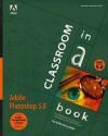 Adobe Photoshop 5.0 Classroom in a Book - Adobe, Adobe Creative Team, Adobe Press, Adobe Development Team
