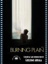 The Burning Plain: The Shooting Script - Guillermo Arriaga
