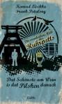 Dat Schönste am Wein is dat Pilsken danach - Konrad Lischka, Frank Patalong
