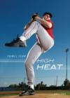 High Heat (Travel Team) - Andrew Karre
