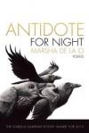 Antidote for Night (American Poets Continuum Series) - Marsha de la O
