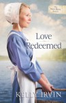 Love Redeemed (The New Hope Amish) - Kelly Irvin