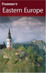 Frommer's Eastern Europe - Mark Baker