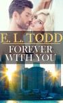 Forever With You (Forever and Ever #14) - E. L. Todd