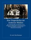 Eine Vorgeschichte Der Modernen Medizin - Hans Baumann