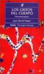 Los Gritos del Cuerpo - Juan-David Nasio