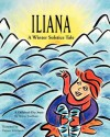 Iliana: A Winter Solstice Tale - Walter Fordham, Tatjana Krizmanic