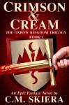 Crimson & Cream - C.M. Skiera