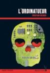 L'ordinatueur (Les enquêtes de Logicielle) (Heure noire rouge) (French Edition) - Christian Grenier