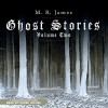 Ghost Stories, Volume 2 - M. R. James, Derek Jacobi, Audible Studios