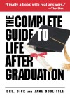 The Complete Guide to Life After Graduation - Andrews McMeel Publishing