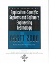 Symposium on Application-Specific Systems and Software Engineering (Asset 2000) Proceedings - Institute of Electrical and Electronics Engineers, Inc.