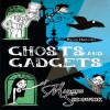 Raven Mysteries 2: Ghosts and Gadgets - Marcus Sedgwick, Martin Jarvis