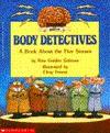 Body Detectives: A Book about the Five Senses - Rita Golden Gelman