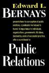 Public Relations - Edward L. Bernays