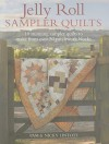 Jelly Roll Sampler Quilts: 10 Stunning Quilts to Make from 50 Patchwork Blocks - Pam Lintott, Nicky Lintott