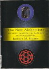 The New Alchemists: Breaking Through the Barriers of High Pressure - Robert M. Hazen