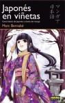 Japonés en viñetas. Curso básico de japonés a través del manga. - Marc Bernabé