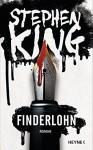 Finderlohn: Roman - Stephen King, Bernhard Kleinschmidt