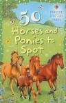 50 Horses and Ponies to Spot - Sarah Kahn, Ian Jackson
